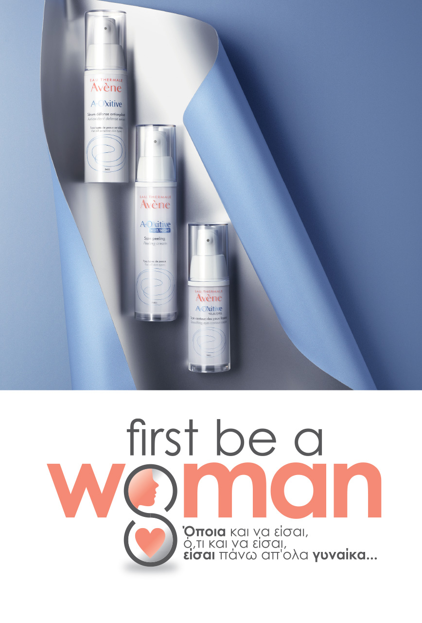 Avene First be a Woman